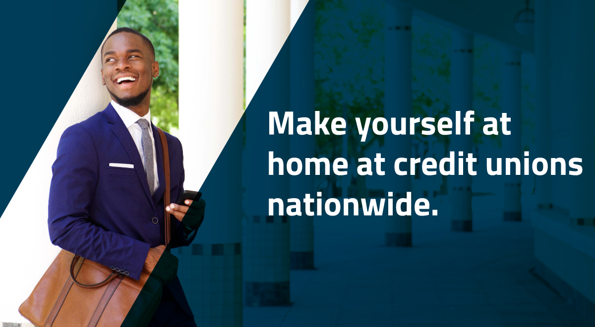 Make yourself at home at credit unions nationwide.
